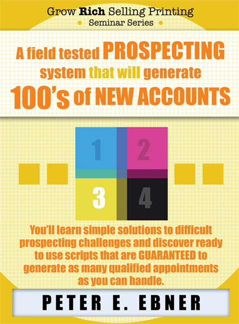 A Field-Tested Prospecting System that will Generate 100's of New Accounts