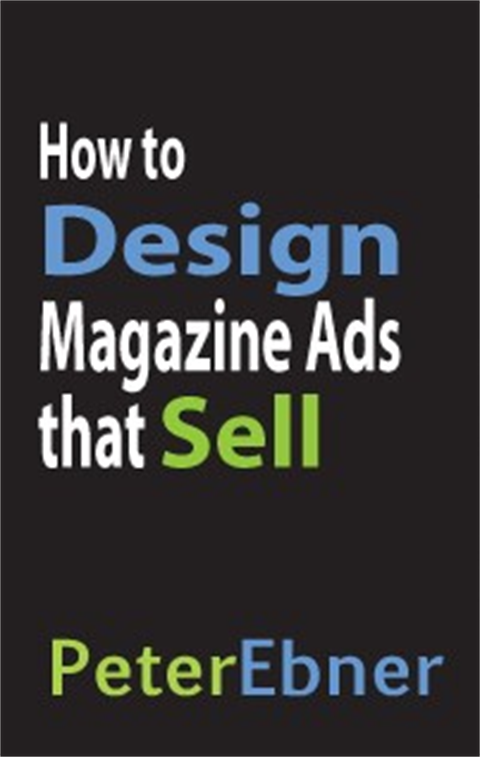 How to Design Magazine Ads that Sell