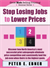 Stop Losing JObs to Lower Prices