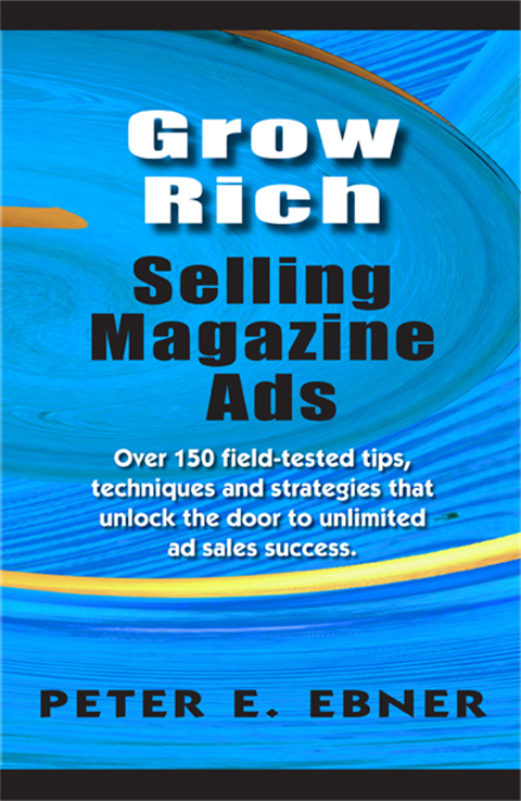 Grow Rich Selling Magazine Ads